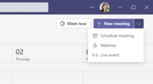 An image of the dropdown menu in the Teams Calendar showing Schedule meeting, Webinar and Live event.